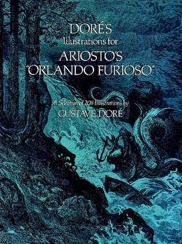 DorŽ's Illustrations for Ariosto's Orlando Furioso
