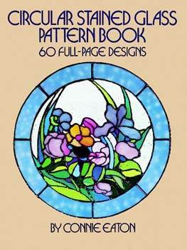 Circular Stained Glass Pattern Book: 60 Full-Page Designs