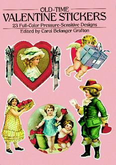 Old-Time Valentine Stickers: 23 Full-Color Pressure-Sensitive Designs