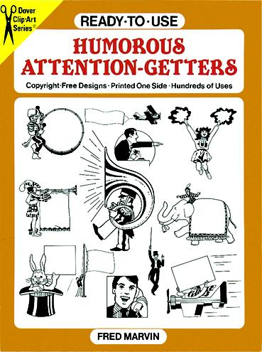 Ready-to-Use Humorous Attention-Getters