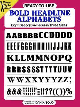 Ready-to-Use Bold Headline Alphabets: Eight Decorative Faces in Three Sizes