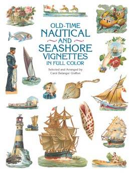 Old-Time Nautical and Seashore Vignettes in Full Colour