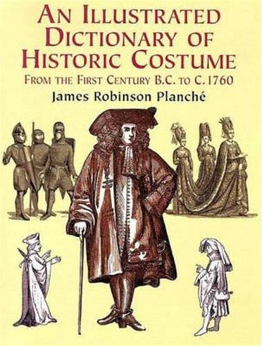 Illustrated Dictionary of Historic Costume