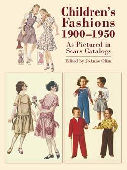 Childrens Fashions 1900 -1950 As Pictured in Sears Catalogues