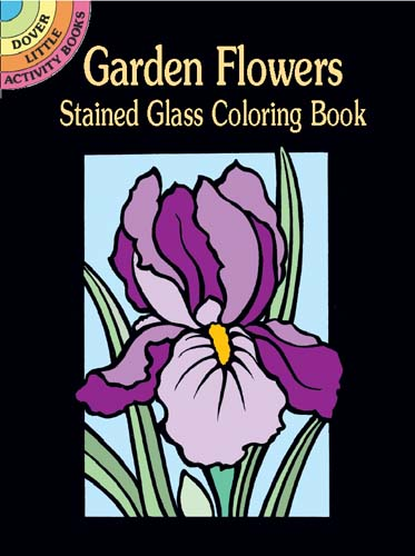 Garden Flowers Stained Glass Coloring Book