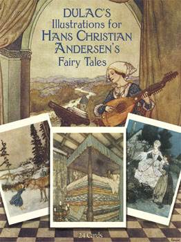 Dulacs Illustrations for Hans Christian Andersens Fairy Tales