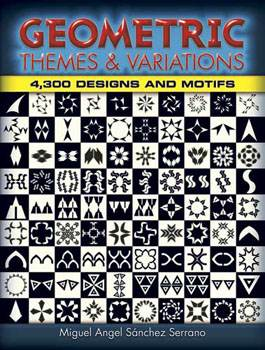 Geometric Themes and Variations 4,300 Designs and Motifs