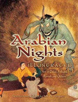Arabian Nights Illustrated - Art of Dulac, Folkard, Parrish and Others