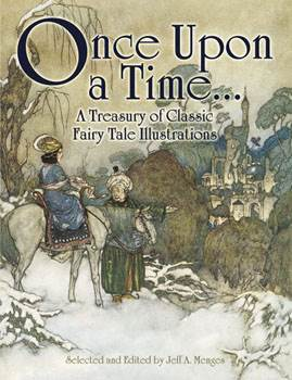 Once Upon a Time - A Treasury of Classic Fairy Tale Illustrations