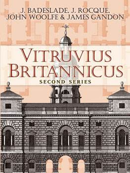 Vitruvius Britannicus: Second Series