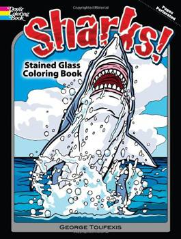 Sharks! Stained Glass Coloring Book
