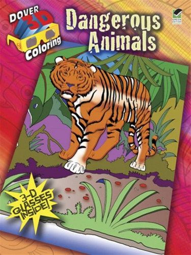 3-D Coloring Book--Dangerous Animals