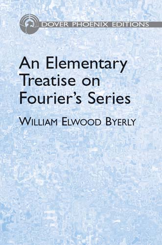 An Elementary Treatise on Fourier'S