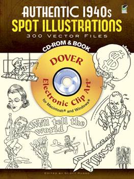 Authentic 1940s Spot Illustrations CD-ROM and Book: 300 Vector Files