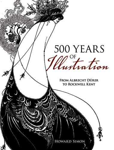 500 Years of Illustration: From Albrecht Durer to Rockwell Kent