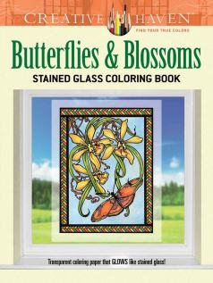 Creative Haven Butterflies and Blossoms Stained Glass Coloring Book