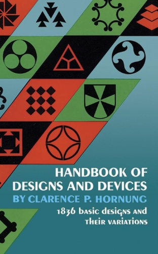 Handbook of Designs and Devices, 1,836 Basic Designs and their Variations