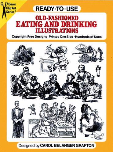Ready-to-Use Old Fashioned Eating and Drinking Illustrations