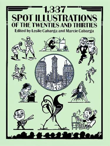 1337 Spot Illustrations of the Twenties and Thirties