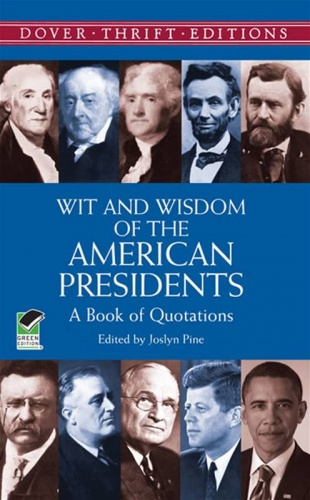 Wit and Wisdom of the American Presidents
