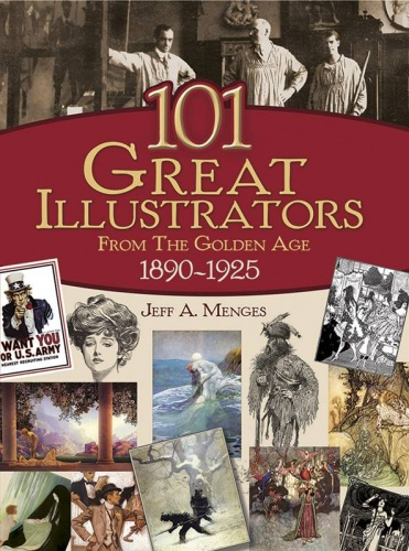 101 Great Illustrators From the Golden Age 1890 - 1925