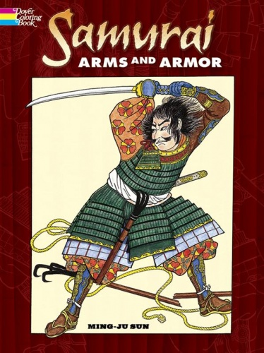 Samurai Arms and Armor Dover Coloring Book