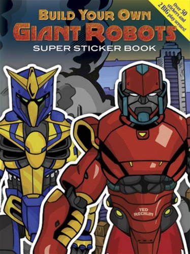 Build Your Own Giant Robots : Super Sticker Book