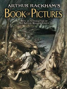 Arthur Rackhams Book of Pictures