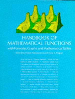 Handbook of Mathematical Functions with Formulas, Graphs, and Mathematical Table