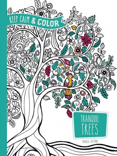 Keep Calm and Color : Tranquil Trees