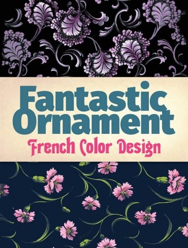 Fantastic Ornament : French Colour Design