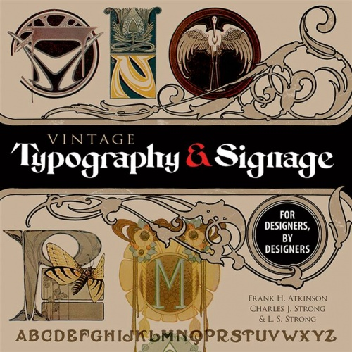 Vintage Typography and Signage : For Designers, by Designers