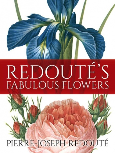 Redoutes Fabulous Flowers