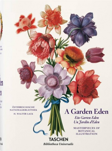 A Garden Eden : Masterpieces of Botanical Illustration