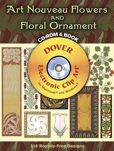 Art Nouveau Flowers and Floral Ornament CD-Rom and Book