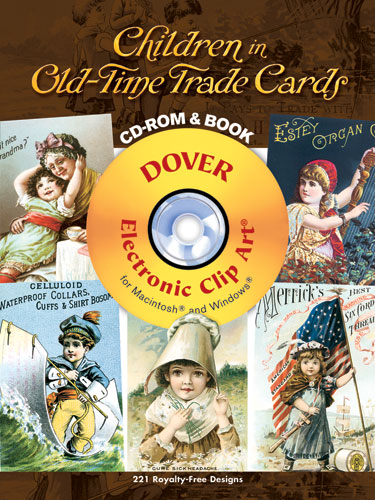 Children in Old-Time Trade Cards CD-ROM and Book