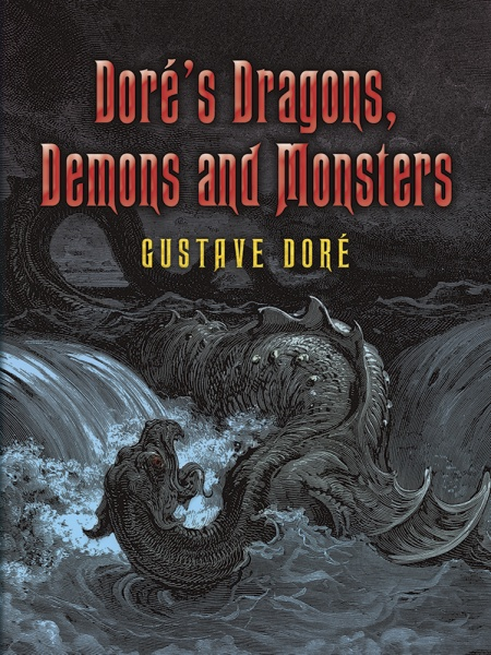 Dorés Dragons, Demons and Monsters