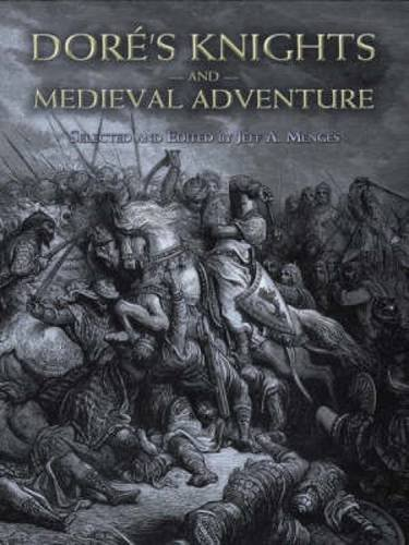 Doré's Knights and Medieval Adventure