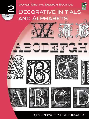 Dover Digital Design Source #2: Decorative Initials and Alphabets