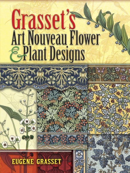Grassets Art Nouveau Flower and Plant Designs