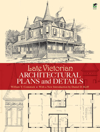 Late Victorian Architectural Plans and Details