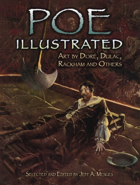 Poe Illustrated, Art by Doré, Dulac, Rackham and Others
