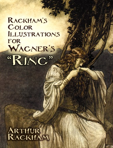 Rackhams Color Illustrations for Wagners Ring