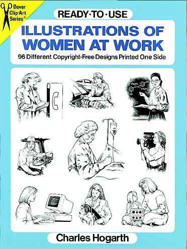 Ready-to-Use Illustrations of Women at Work,96 Different Copyright-Free Designs Printed One Side