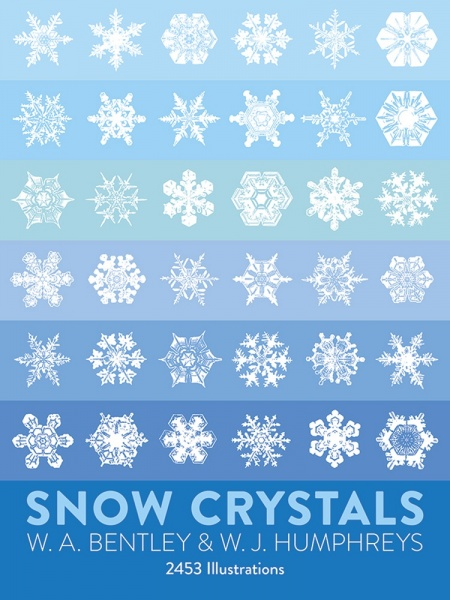 Snow Crystals (over 2000 clear photomicrographs of snow crystals)
