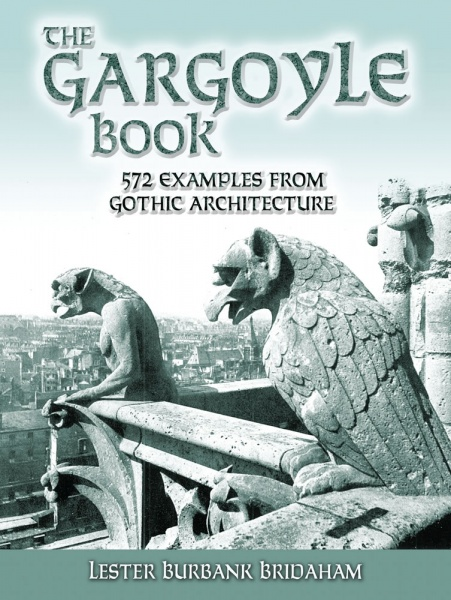 The Gargoyle Book - 572 Examples from Gothic Architecture