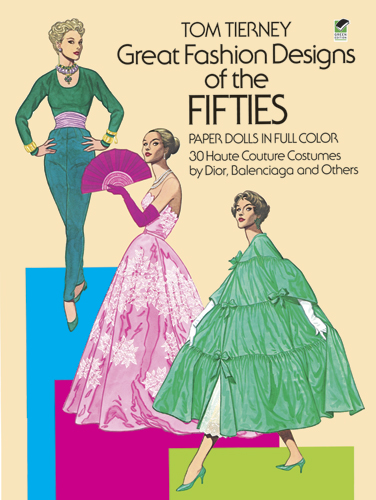Great Fashion Designs of the 50s Paper Dolls