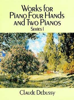 Works for Piano Four Hands and Two Pianos, Series I