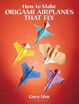 How to Make Origami Airplanes