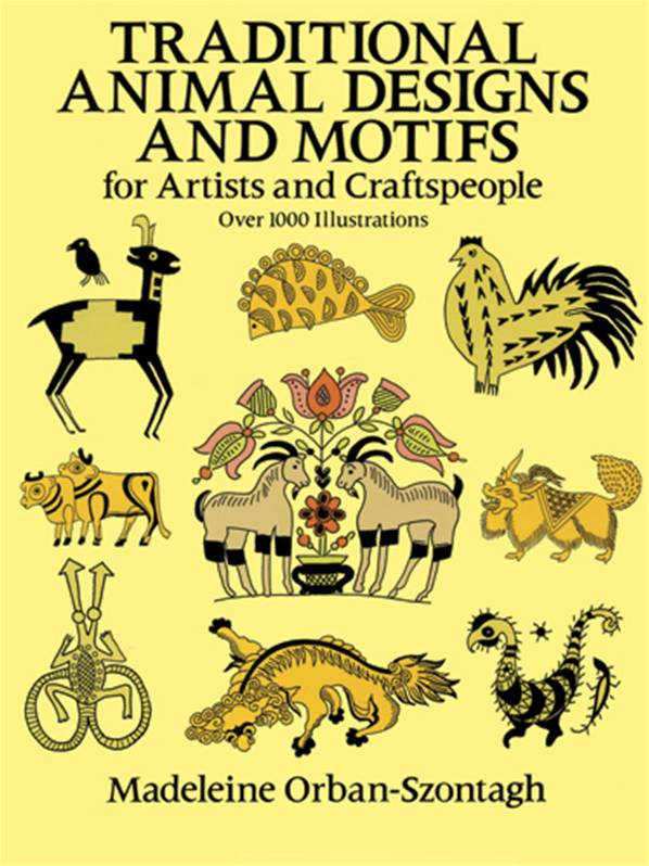 Traditional Animal Designs and Motifs for Artists and Craftspeople